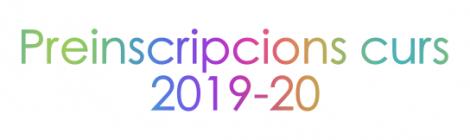 Preinscripcions curs 2019-20